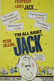 I'm All Right Jack (1960) Poster - Movie Forum, Cast, Reviews