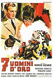 7 uomini d'oro (1965) Poster - Movie Forum, Cast, Reviews