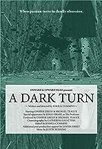 A Dark Turn