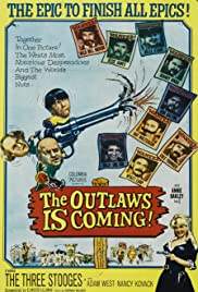 The Outlaws Is Coming (1965) Poster - Movie Forum, Cast, Reviews