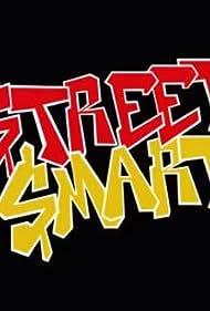 Street Smart (2018)