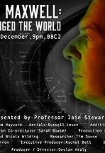 Scotland's Einstein: James Clerk Maxwell - The Man Who Changed the World