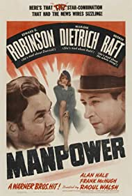 Marlene Dietrich, Edward G. Robinson, and George Raft in Manpower (1941)