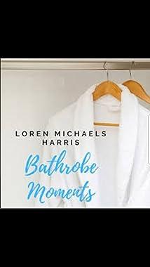 Loren Michaels Harris Bathrobe Moments (2020)