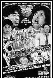 Victim No. 1: Delia Maga (Jesus, Pray for Us!) Poster