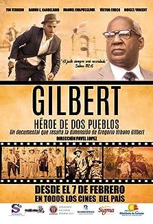 Gilbert: Héroe de dos pueblos (2019)