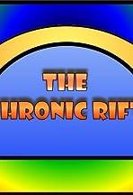 The Chronic Rift