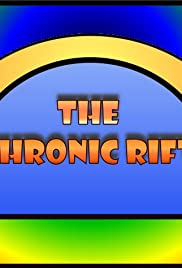 The Chronic Rift Poster