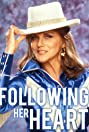 Following Her Heart (1994) Poster