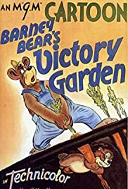 Barney Bear's Victory Garden Poster
