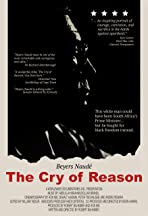 The Cry of Reason: Beyers Naude - An Afrikaner Speaks Out