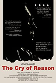 The Cry of Reason: Beyers Naude - An Afrikaner Speaks Out Poster