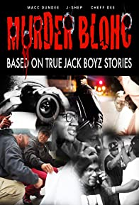 Primary photo for Murder Blohc: Based on True Jack Boyz Stories