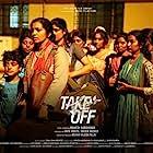 Parvathy Thiruvothu, Divya Prabha, Eric Zachariah, and Sreeja Das in Take Off (2017)