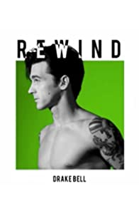 Primary photo for Drake Bell: Rewind