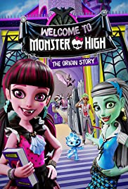Monster High: Welcome to Monster High (2016) 1080p