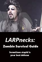 LARPnecks Zombie Survival Guide