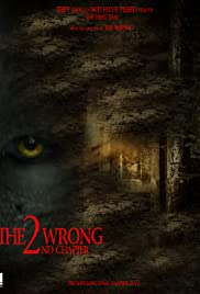 The Wrong Chapter 2 Poster
