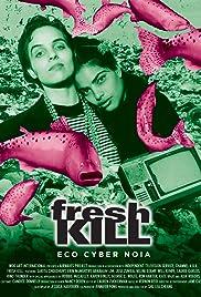 Fresh Kill Poster