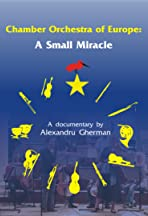 Chamber Orchestra of Europe: A Small Miracle