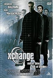 ##SITE## DOWNLOAD Xchange (2003) ONLINE PUTLOCKER FREE