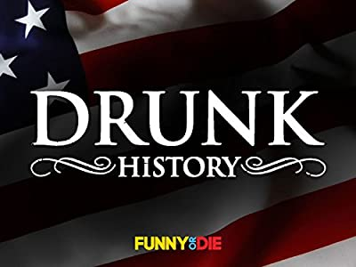 Site that can watch free movie Drunk History [480i]