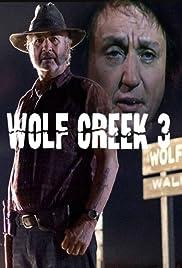 Wolf Creek 3 Poster