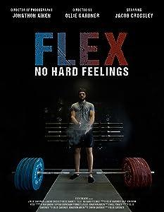 Watch free funny movies Flex: No Hard Feelings [Quad]