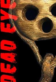 Primary photo for DeadEye