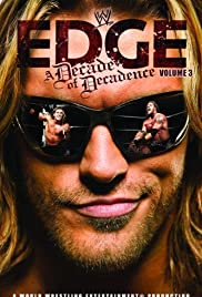 WWE Edge: A Decade of Decadence (2008) Poster - Movie Forum, Cast, Reviews