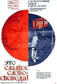 Regimantas Adomaitis in Eto sladkoe slovo - svoboda! (1972)