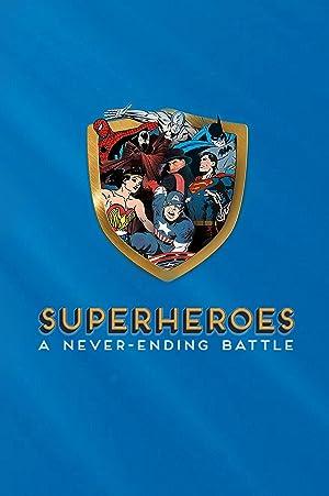 Where to stream Superheroes: A Never-Ending Battle