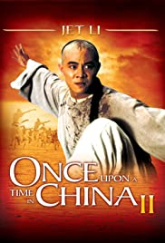Once Upon a Time in China II (1992) Wong Fei Hung II: Nam yee tung chi keung 720p