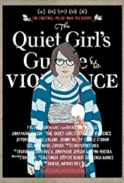 The Quiet Girl's Guide to Violence Poster