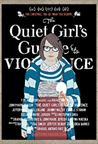 Primary photo for The Quiet Girl's Guide to Violence