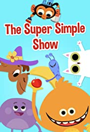 The Super Simple Show (TV Series 2018– ) - IMDb