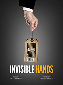 Movie up free download Invisible Hands by Charles Ferguson [480x360]