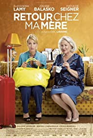 Retour chez ma mère (2016) Poster - Movie Forum, Cast, Reviews