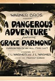 A Dangerous Adventure (1922)