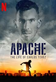Apache: The Life of Carlos Tevez Poster