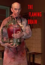The Flaming Brain