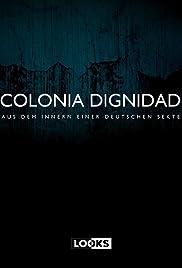 Colonia Dignidad - Aus dem Innern einer deutschen Sekte Poster