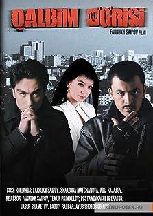 Qalbim O'g'risi (2009)