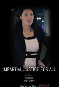 Primary photo for Impartial Justice for All