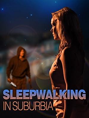Where to stream Sleepwalking in Suburbia