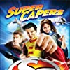 Super Capers: The Origins of Ed and the Missing Bullion (2009)