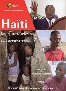 Haïti: la fin des chimères?... (2004)