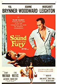 The Sound and the Fury (1959) Poster - Movie Forum, Cast, Reviews