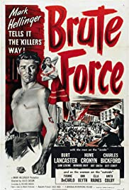 Brute Force (1947) Poster - Movie Forum, Cast, Reviews
