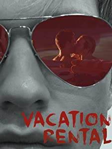 English movies most downloaded Vacation Rental by Casper Andreas [DVDRip]